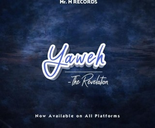 Mr M & Revelation - E Yaweh (MP3 Download)