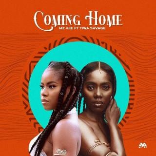 Mz Vee – Coming Home Ft Tiwa Savage (MP3 Download)