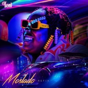 Teni – Moslado Refix (Pheelz Version) (MP3 Download)